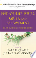 End of Life Issues  Grief  and Bereavement