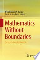 Mathematics Without Boundaries