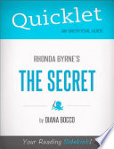 Quicklet on Rhonda Byrne s The Secret