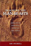 Tracking the Man-beasts Expedition Of The Historical Geographical And Cultural Reaches