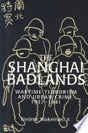 The Shanghai Badlands
