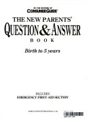 The New Parents  Question and Answer Book