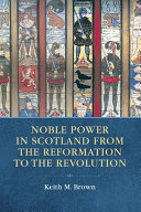 download ebook noble power in scotland from the reformation to the revolution pdf epub