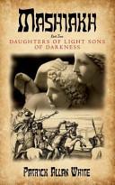 download ebook mashiakh, daughters of light sons of darkness pdf epub