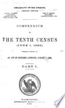 Compendium of the Tenth Census  June 1  1880