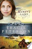 The Miner s Lady  Land of Shining Water Book  3