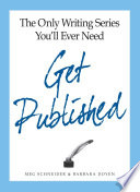 The Only Writing Series You ll Ever Need Get Published