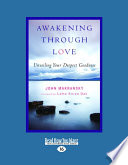 Awakening Through Love