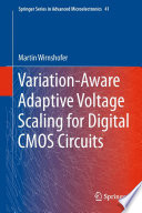 Variation Aware Adaptive Voltage Scaling for Digital CMOS Circuits