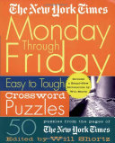 The New York Times Monday Through Friday Easy to Tough Crossword Puzzles Puzzle This Brand New Collection Is