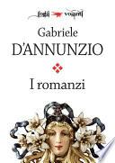 I romanzi di Gabriele D Annunzio