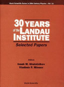 30 Years of the Landau Institute