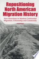 Repositioning North American Migration History Migration