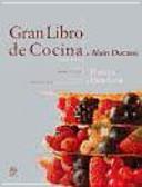 Gran libro de cocina de Alain Ducasse