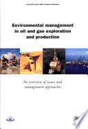 Environmental Management in Oil and Gas Exploration and Production