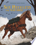 Sgt  Reckless the War Horse