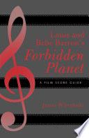 Louis And Bebe Barron S Forbidden Planet