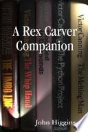 A Rex Carver Companion