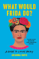 What Would Frida Do? Book