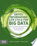 Entity Information Life Cycle for Big Data