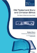 Old Testament Story and Christian Ethics