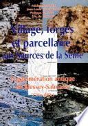 Village  forges et parcellaire aux sources de la Seine