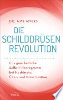 Die Schilddr  sen Revolution