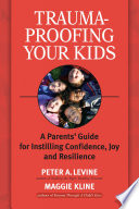 Trauma Proofing Your Kids
