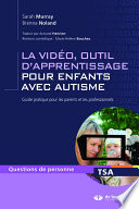 La vidéo, outil d'apprentissage pour enfants avec autisme