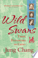 Wild Swans  Three Daughters of China