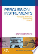 Percussion Instruments   Purchasing  Maintenance  Troubleshooting   More