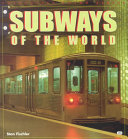 Subways of the World
