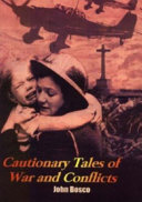 Cautionary Tales of War and Conflicts