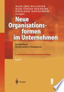 Neue Organisationsformen im Unternehmen