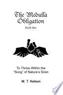 The Medulla Obligation