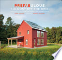 Prefabulous   Almost Off the Grid