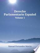 Derecho Parlamentario Espa?ol