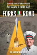 Forks in the Road