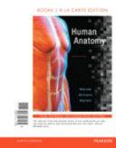 Human Anatomy  Books a la Carte Edition