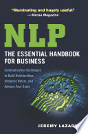 Nlp The Essential Handbook For Business
