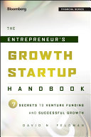 The Entrepreneur's Growth Startup Handbook
