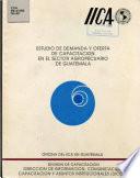 Estudio de demanda y oferta de capacitaci  n en el sector agropecuario de Guatemala
