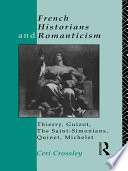 French Historians and Romanticism