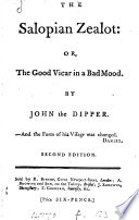 The Salopian zealot  or  The good vicar in a bad mood  by John the dipper