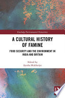 A Cultural History Of Famine