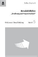 """Berufsfeldlehre """"Ernährung und Hauswirtschaft"""""""