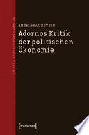 Adornos Kritik der politischen Ökonomie