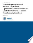 Fire EMS Department Operational Considerations and Guide for Active Shooter and Mass Casualty Incidents