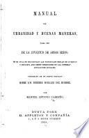 Manual De Urbanidad Y Buenas Maneras Para Uso De La Juventud De Ambos Sexos