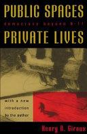 Public Spaces, Private Lives